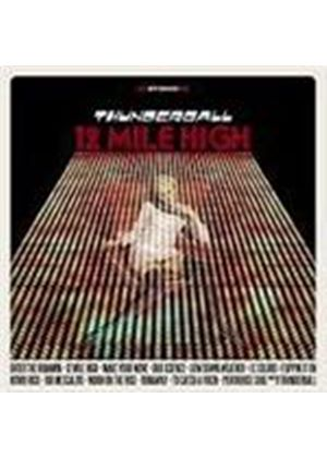 Thunderball - 12 Mile High (Music CD)