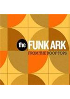 Funk Ark (The) - From The Roof Tops (Music CD)