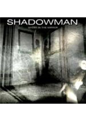 Shadowman - Ghost In The Mirror (Music CD)