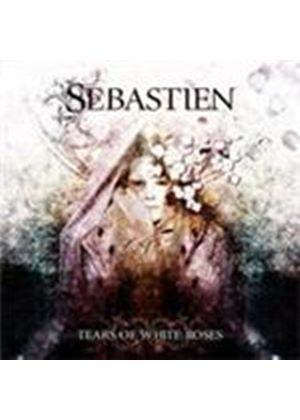 Sebastien - Tears Of White Roses (Music CD)
