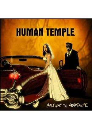 Human Temple - Halfway to Heartache (Music CD)