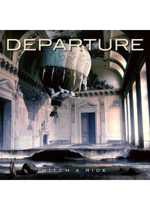 Departure - Hitch a Ride (Music CD)