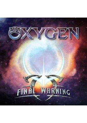 Oxygen - Final Warning (Music CD)