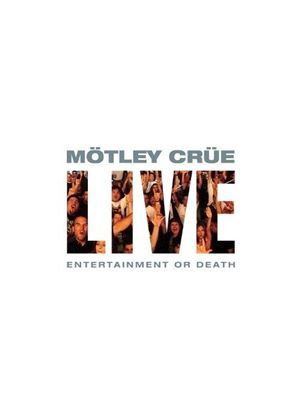Motley Crue - Live: Entertainment or Death (Music CD)