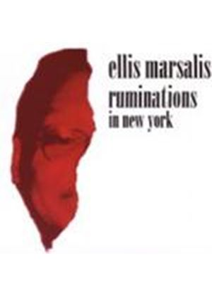 Ellis Marsalis - Ruminations In New York
