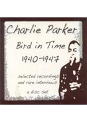 Charlie Parker - Bird In Time 1940-1947 (Music CD)