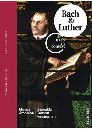 Bach in Context, Vol. 2: Bach & Luther (Music CD)