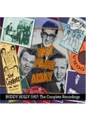 Buddy Holly - Not Fade Away (Buddy Holly 1957 - The Complete Recordings) (Music CD)