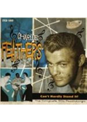 Charlie Feathers - Can't Hardly Stand It (Music CD)