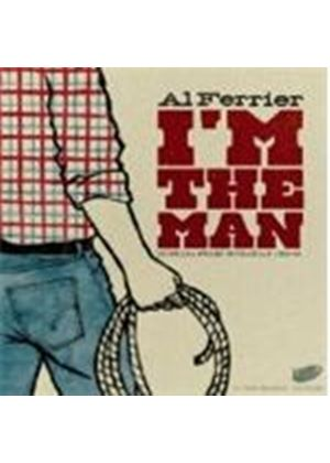 Al Ferrier - I'm The Man (Music CD)