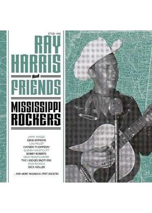 Various Artists - Ray Harris and Friends (Mississippi Rockers) (Music CD)