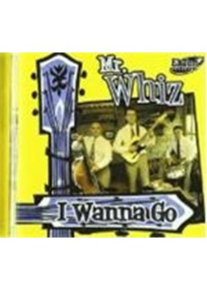 Mr. Whiz - I Wanna Go