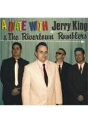 Jerry King & The Rivertown Ramblers - Date With, A