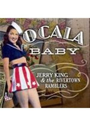 Jerry King & The Rivertown Ramblers - Ocala Baby (Music CD)