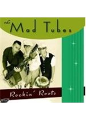 Mad Tubes - Rockin' Roots (Music CD)