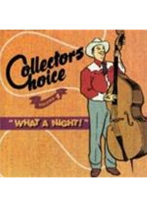 Various Artists - Collector's Choice Vol.4 (What A Night) (Music CD)