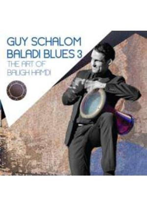 Guy Schalom - Baladi Blues, Vol. 3 (Music CD)