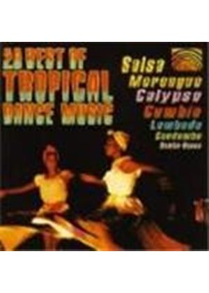 Various Artists - Best Of Tropical Dance Music, The (Salsa Merengue Calypso Cumbia Lambada & Candombe)