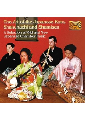 Yamato Ensemble - Art Of The Japanese Koto Shakuhachi And Shamisen, The