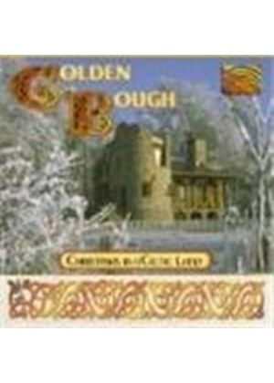 Golden Bough - Christmas In A Celtic Land