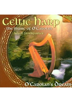 Aryeh Frankfurter - Celtic Harp - The Music Of O'Carolan