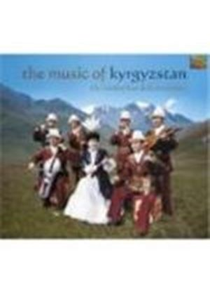 Kambarkan Folk Ensemble (The) - Music Of Kyrgyzstan, The