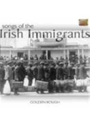 Golden Bough - Songs Of The Irish Immigrants