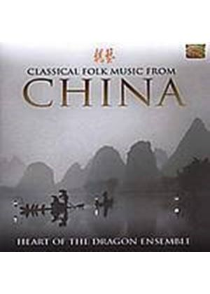 Heart Of The Dragon Ensemble - Classical Folk Music From China (Music CD)