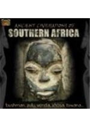 Various Artists - Africa - Ancient Civilisations Of Southern Africa