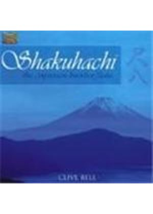 Clive Bell - Shakuhachi (The Japanese Bamboo Flute)