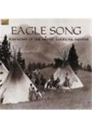 Various Artists - Eagle Song (Powwows Of The Native American Indians)
