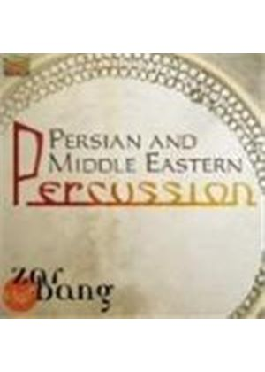 Zarbang - Persian And Middle Eastern Percussion