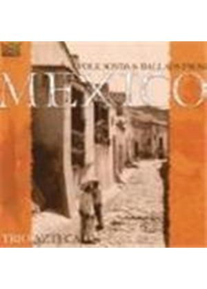 Trio Azteca - Folk Songs And Ballads From Mexico