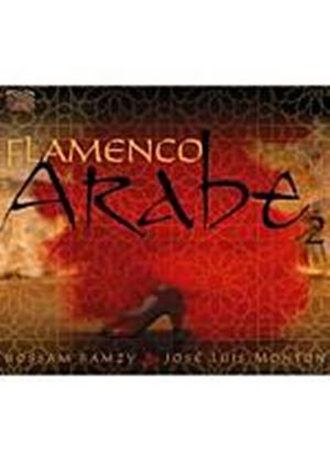 Hossam Ramzy And Jose Luis Monton - Flamenco Arabe 2 (Music CD)