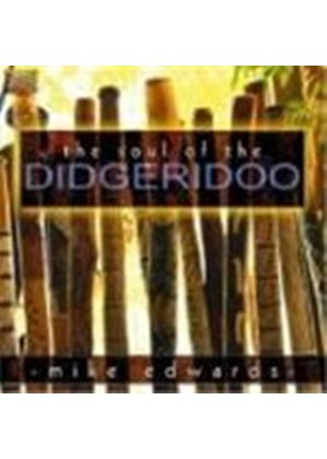 Mike Edwards - Soul Of The Didgeridoo, The
