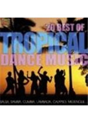 Various Artists - 20 Best Of Tropical Dance Music