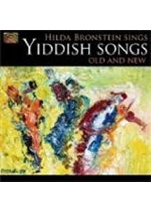 HILDA BRONSTEIN - Yiddish Songs - Old And New
