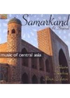 Mashriq Dilnura And Abror Zufarov - Samarkand And Beyond: Music Of Central Asia (Music CD)