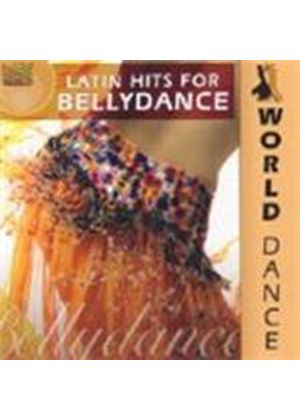 Various Artists - WORLD DANCE:LATIN HITS BELLYDANCE