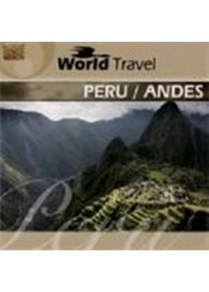 Various Artists - World Travel: Peru/Andes