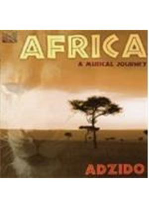 Adzido - Africa: A Musical Journey