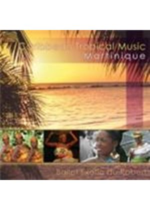 Various Artists - Caribbean - Martinique (Ballet Exotic Du Robert) (Music CD)