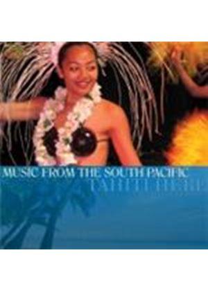 Tahiti Here - Music From The South Pacific (Music CD)