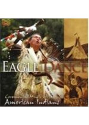 Various Artists - Eagle Dance (Ceremonial Music Of The American Indians) (Music CD)