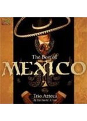 Trio Azteca & De Norte A Sur - Best Of Mexico, The (Music CD)