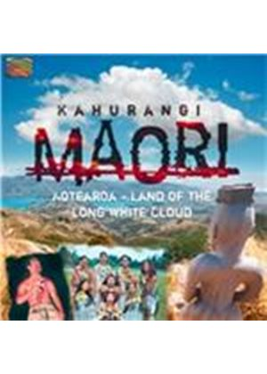 Kahurangi Maori - Aotearoa (Land of the Long White Cloud) (Music CD)