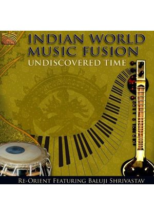 Baluji Shrivastav - Undiscovered Time - Indian World Music Fusion (Music CD)