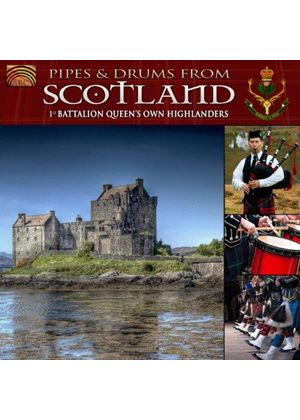 First Battalion Queen's Own Highlanders - Pipes & Drums From Scotland (Music CD)