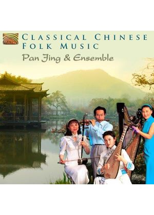 Pan Jing Ensemble - Classical Chinese Folk Music (Music CD)
