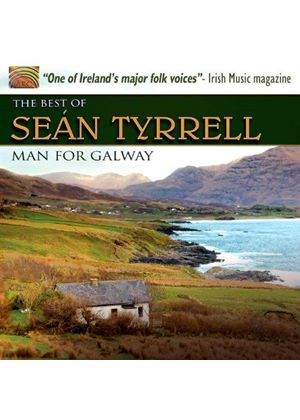 Seán Tyrrell - Man for Galway (The Best of Seán Tyrrell) (Music CD)